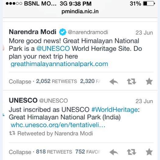"Tweet by the Hon'ble Prime Minister of India  Shri Narendra D. Modi on GHNP being inscribed as a World Heritage Site: ""More good news! Great Himalayan National Park is a UNESCO World Heritage Site. Do plan your next trip there""."